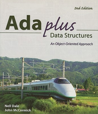 Ada Plus Data Structures By Dale, Nell/ McCormick, John A.