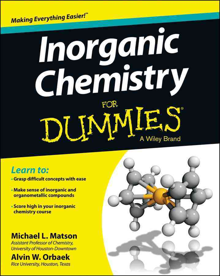 Inorganic Chemistry for Dummies By Matson, Michael