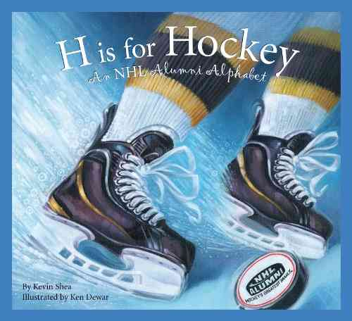 H Is for Hockey By Shea, Kevin/ Dewar, Ken (ILT)